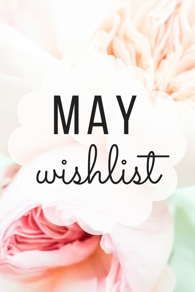MAY-Wishlist